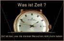 Zeit, was ist Zeit ?